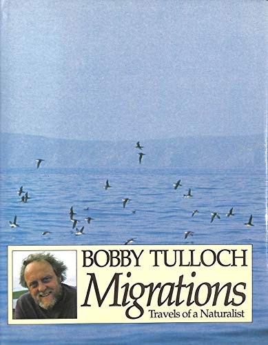 Migrations: Travels of a Naturalist