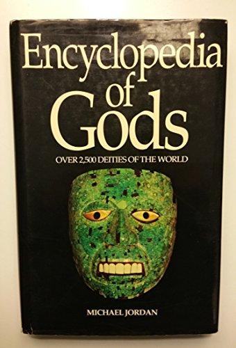 9781856260381: Encyclopedia of Gods: over 2,500 deities of the world