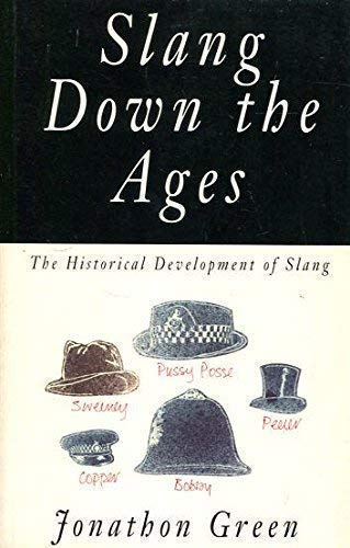 9781856261159: Slang Down the Ages