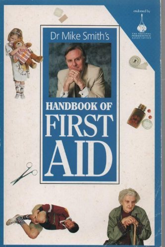 9781856261333: Dr. Mike Smith's First Aid Handbook