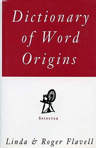 9781856261654: Dictionary of Word Origins