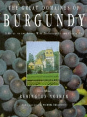 9781856262187: Great Domaines of Burgundy: A Guide to the Finest Wine Producers of the Cote D'or