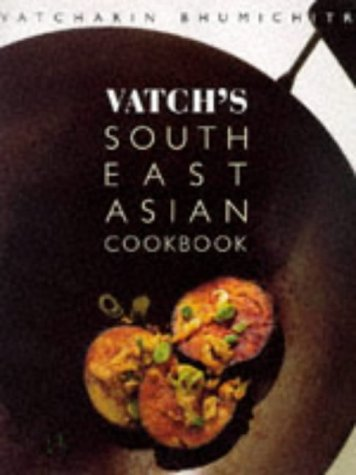 9781856262477: Vatchs South East Asian Cookbook