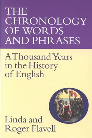 9781856262491: The Chronology of Words and Phrases: A Thousand Years in the History of English