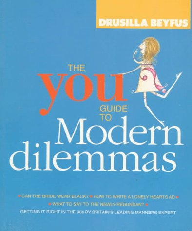 The You Guide to Modern Dilemmas (9781856262538) by Drusilla Beyfus