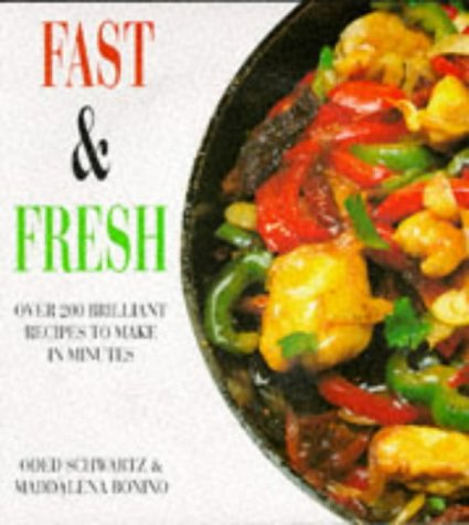 9781856262552: Fast & Fresh: Over 200 Brilliant Recipes to Make in Minutes