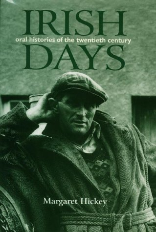 9781856262606: Irish Days: Oral Histories of the Twentieth Century