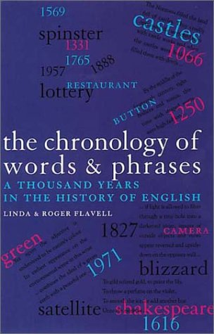 9781856264143: The Chronology of Words & Phrases: A Thousand Years in the History of English