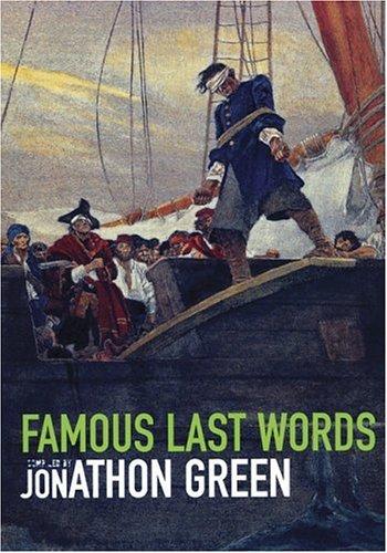 9781856264655: Famous Last Words