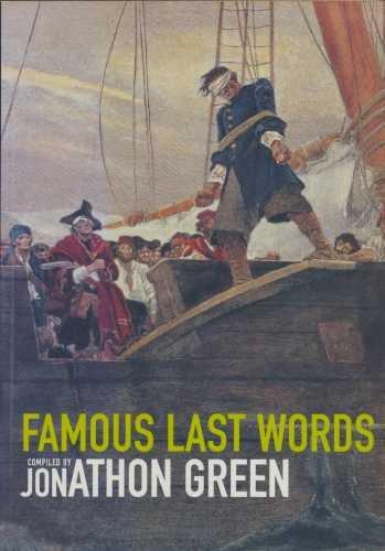 9781856265126: FAMOUS LAST WORDS