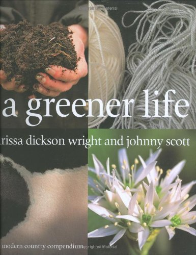 A Greener Life (9781856265348) by scott-johnny-dickson