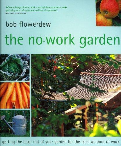 9781856265430: The No-Work Garden