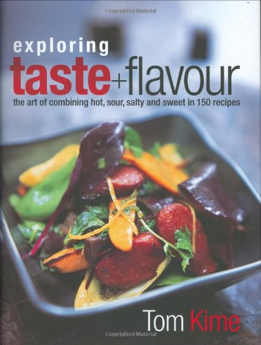 Exploring Taste and Flavour: Tom Kime
