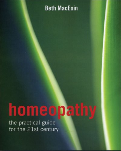 9781856266093: Homeopathy: The Practical Guide for the 21st Century