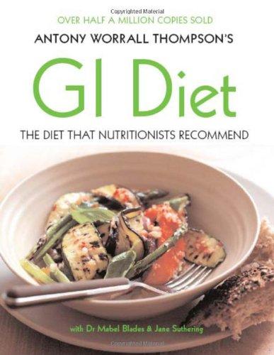 9781856266116: Antony Worrall Thompson's Gi Diet