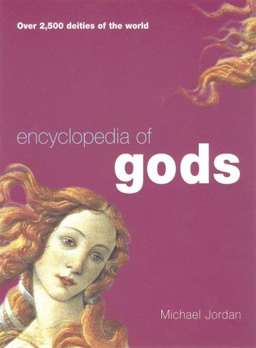 9781856266369: Encyclopedia of Gods: Over 2500 Deities of the World