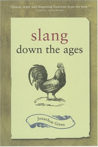 9781856266376: Slang Down the Ages