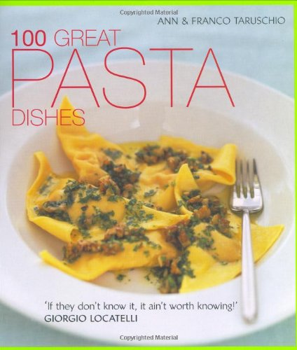 9781856266437: 100 Great Pasta Dishes
