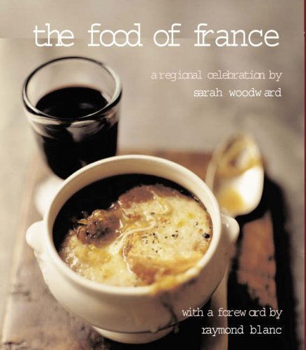 9781856266505: The Food of France: A Regional Celebration
