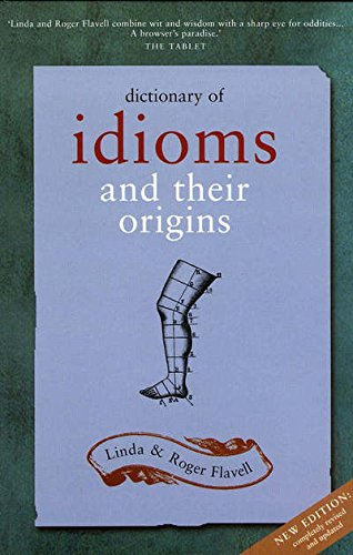 9781856266642: Dictionary of Idioms and Their Origins