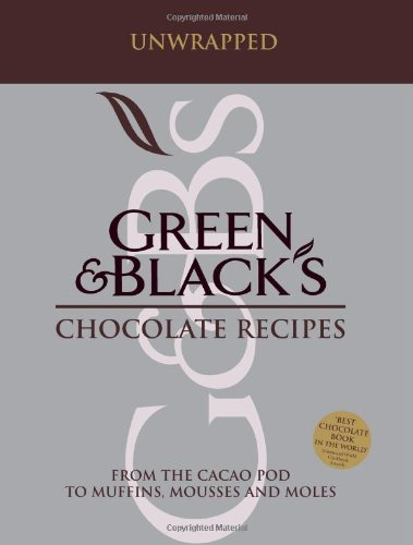 9781856267007: Green and Black's Chocolate Recipes: from the Cacao Pod to muffins, Mousses and Moles