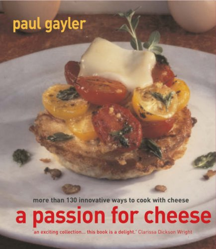 9781856267052: A Passion for Cheese