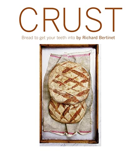 9781856267205: Crust: Bread To Get Your Teeth Into