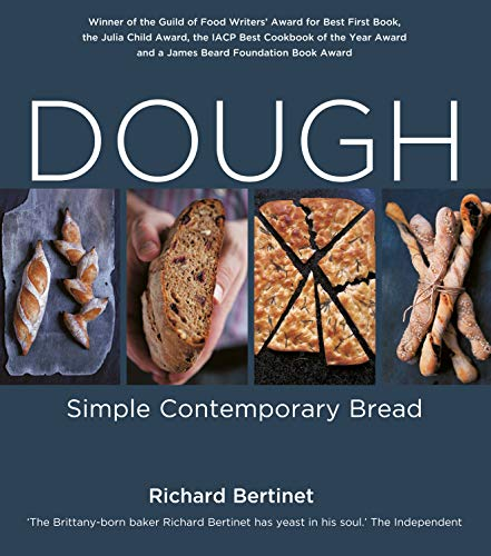 Dough: Simple Contemporary Bread (Paperback): Richard Bertinet