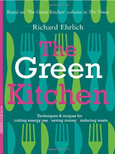 The Green Kitchen (The)