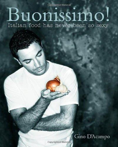 9781856268073: Buonissimo!: Italian Food Has Never Been So Sexy