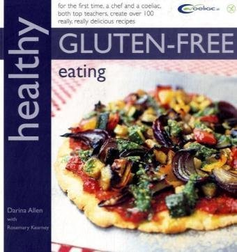 Healthy Gluten-free Eating: Darina Allen, Rosemary Kearney