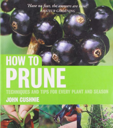 9781856268851: How to Prune