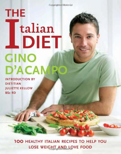9781856269117: The Italian Diet: 100 Recipes for Losing Weight, the Italian Way!