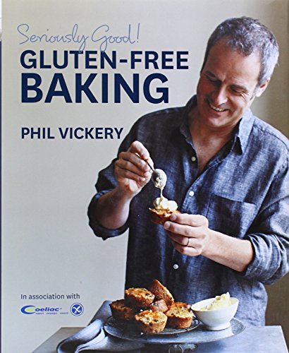 Seriously Good Gluten Free Baking