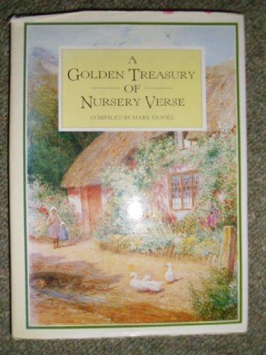 A Golden Treasury of Nursery Verse: Mark Daniel