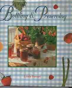 9781856271462: Bottling and Preserving