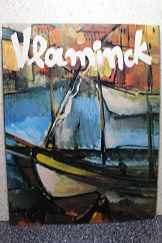 Vlaminck: Vlaminck, Maurice De; Mascheroni, Anna M