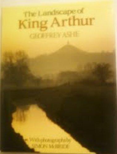 9781856272308: The Landscape of King Arthur