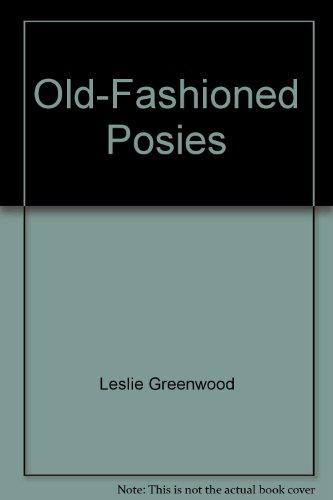 Old-Fashioned Posies: Leslie Greenwood