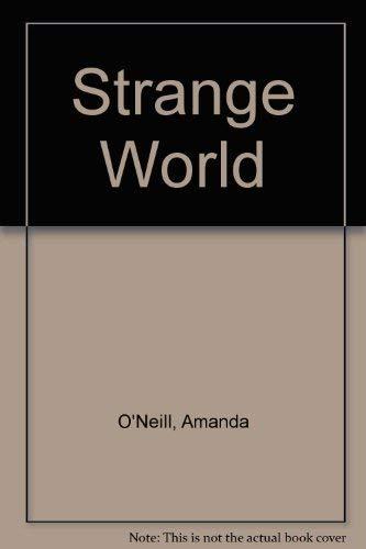 Strange World: Amanda O'Neill