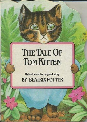 9781856274524: Tale of Tom Kitten: Shaped Board Book