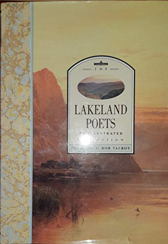 9781856275095: The Lakeland Poets: An Illustrated Collection