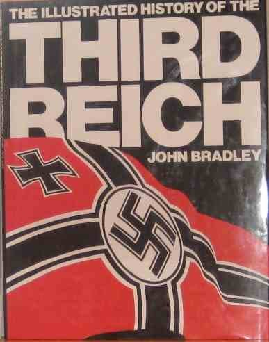 9781856275354: The Illustrated History of the Third Reich