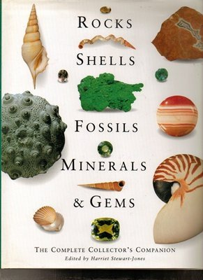 Rocks Shells Fossils Minerals and Gems: Stewart Jones, Harr