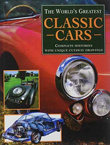 The World's Greatest Classic Cars : Complete