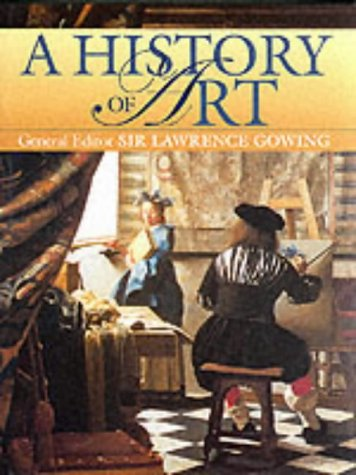 A History of Art.: GOWING, Sir Lawrence