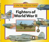 Fighters of World War II (Concise Collection): Chant, Chris