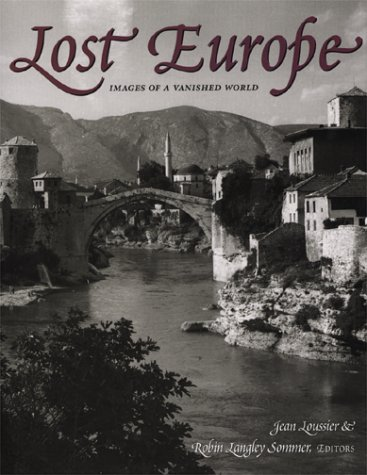 Lost Europe: Images of a Vanished World