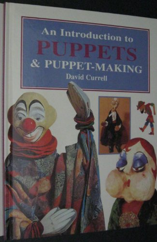 9781856278799: An Introduction to Puppets and Puppet-making