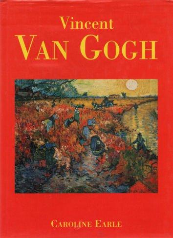 Vincent Van Gogh: Earle, Caroline